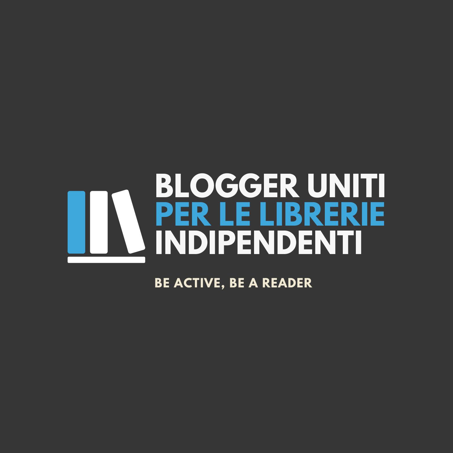 Copy of Blogger Uniti – per le Librerie – Indipendenti
